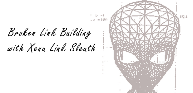 broken link building with xenu link sleuth