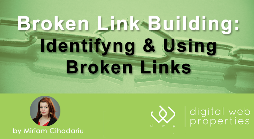 Broken Link Building 101: Identifying & Using Broken Links