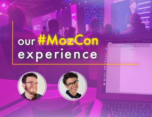 25 Things We Loved about MozCon 2018